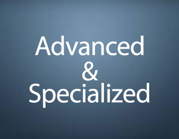 Advanced & Specialized